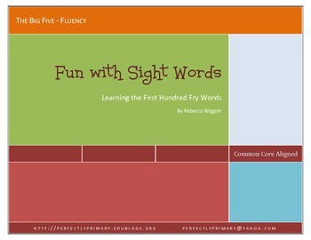 Fun with Sight Words - Learning Fry's 1st 100 Words