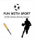 Fun with Sport. An ESL Distance Learning Lesson