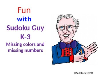 Fun with Sudoku Guy (K - Gr 3, LESSON 1): Missing colors + numbers in 3 squares