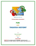 """Fun with Theater History"""