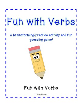 Fun with Verbs - a brainstorming activity and guessing game