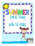 Fun with Words:  Summer QR Code Word Study