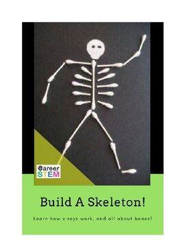 Fun with bones: play an x-ray game and build a skeleton! Halloween STEM lesson
