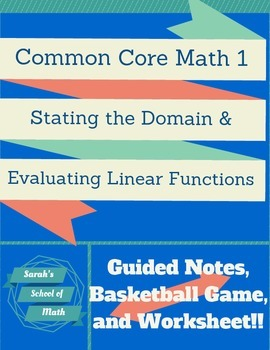 Common Core: Evaluating/Domain of Linear Functions:Notes,