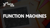 Function Machines - Complete Lesson