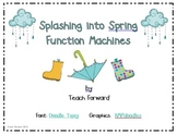 Function Machines Splashing into Spring Math Center