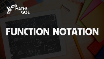 Function Notation - Complete Lesson