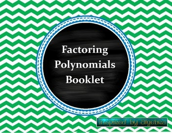 Factoring Polynomials Booklet