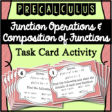Function Operations & Composition of Functions Task Cards