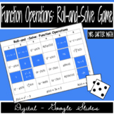 Function Operations: Roll-and-Solve Digital Google Slides