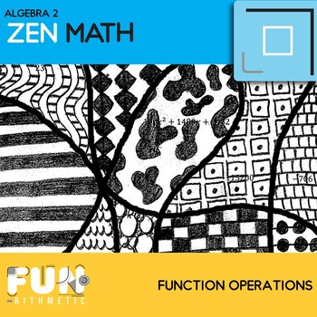 Function Operations Zen Math