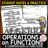 Function Operations and Compositions Student Notes and Practice