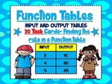 Function Tables-Input and Output Tables Task Cards