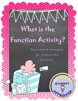 Function Tables-What is the function?  Table Activty