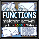 Interpreting Function Graphs Matching Activity - print & GOOGLE Slides