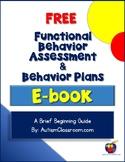 Functional Behavior Assessment & Behavior Plans (By: Autis