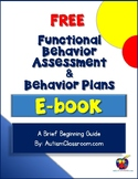 Functional Behavior Assessment & Behavior Plans (By: Autis