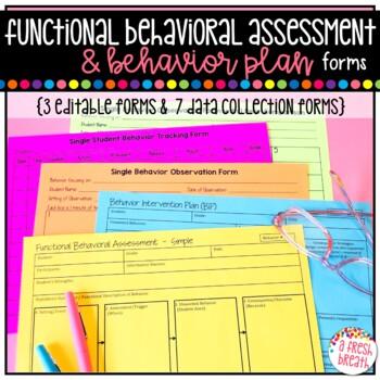 Functional Behavior Assessment (FBA) & Behavior Intervention Plan (BIP) Forms