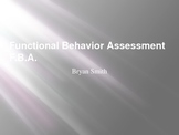 Functional Behavior Assessment (FBA) PowerPoint