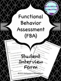 Functional Behavior Assessment (FBA) student interview form