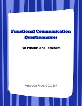 Functional Communication Questionnaires Parent Teacher - E