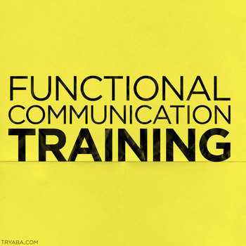 Functional Communication Training Overview