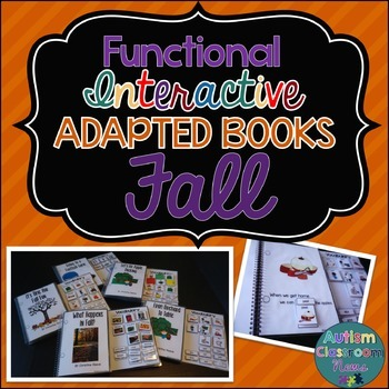 Functional Interactive Adapted Books for Fall*Autism*Special Education