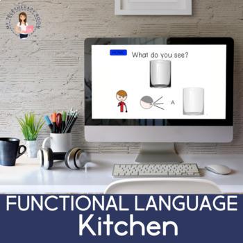 Functional Language: Kitchen (No Print) (Boom Cards)