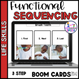 Functional Life Skills:  Sequencing ADLs (3 Steps) Boom Cards
