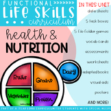 Functional Life Skills Curriculum {Health & Nutrition}
