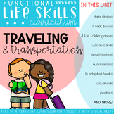 Functional Life Skills Curriculum {Traveling & Transportation}