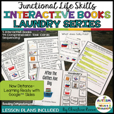 Functional Life Skills Reading Comprehension Unit: Laundry - Interactive Books