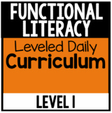 Functional Literacy Leveled Daily Curriculum {LEVEL 1}