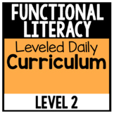 Functional Literacy Leveled Daily Curriculum {LEVEL 2}