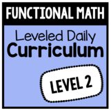 Functional Math Leveled Daily Curriculum {LEVEL 2}