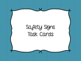 Functional Reading - Safety Signs Task Cards