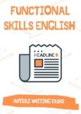 Functional Skills English / GCSE - Article Writing 3 X Tasks/ Worksheets