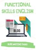 Functional Skills English / GCSE - Blog Writing: 3X Practice Blog Writing Tasks