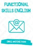 Functional Skills English / GCSE - Email Writing: 3X Email Writing Tasks