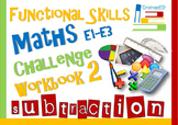 Functional Skills Maths - Challenge Workbook 2 - Subtraction