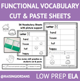 DISTANCE LEARNING- Functional Vocabulary Cut & Paste Sheets