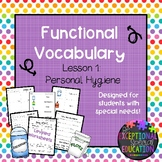Functional Vocabulary Worksheets and Matching: Hygiene