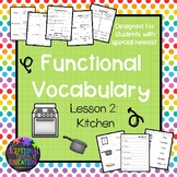 Functional Vocabulary Worksheets and Matching: Kitchen