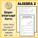 Algebra 2: Linear Functions and Slope-Intercept Form