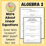 More About Linear Equations (Algebra 2 - Unit 2)