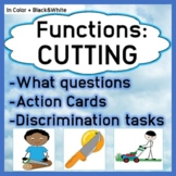 Function - Cutting: What Questions, Action Cards, Discrimi