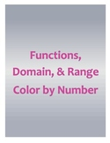 Functions, Domain, & Range Color by Number
