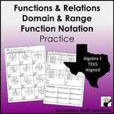 Functions, Domain & Range, Function Notation Practice (8.5G, A12A, A12B)
