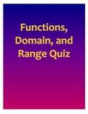 Functions, Domain, and Range Quiz