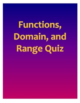 Functions, Domain, and Range Quiz